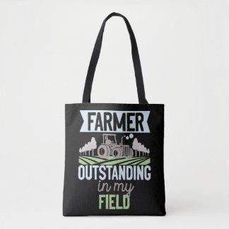 Farmer OuTSTANDING In My Field Tractor Life Tote Bag