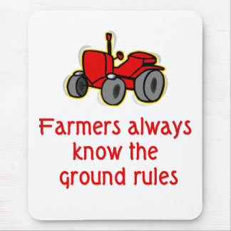 Farmers always know the ground rules Mouse Pad