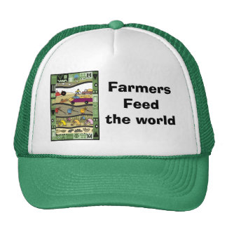 Farmers feed the world trucker hat