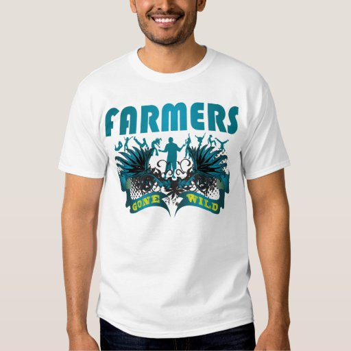 Farmers Gone Wild T-Shirt