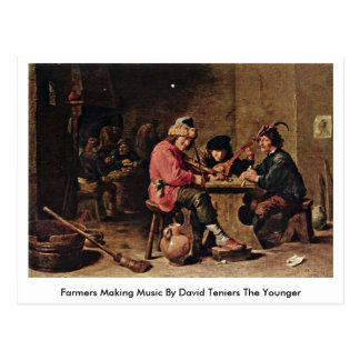 Farmers Making Music By David Teniers The Younger Postcard