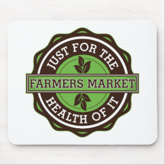 Farmers Market Just For the Health of It Mouse Pads