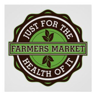 Farmers Market Just For the Health of It Poster
