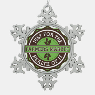 Farmers Market Just For the Health of It Snowflake Pewter Christmas Ornament