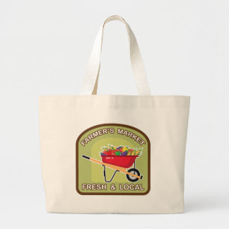 Farmer's Market Sign Fresh and Local Large Tote Bag