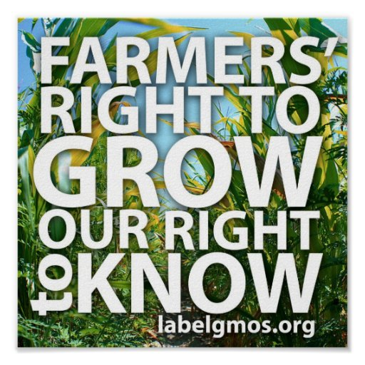 Farmers' Right To Grow, Our Right to Know Poster