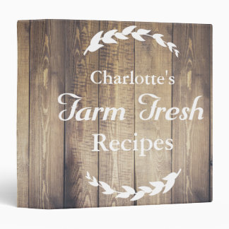 Farmhouse Barn Wood Farm Fresh Recipes Custom Name Binder