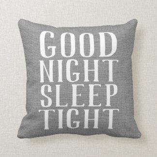 Farmhouse Gray Good Night Sleep Tight Pillow