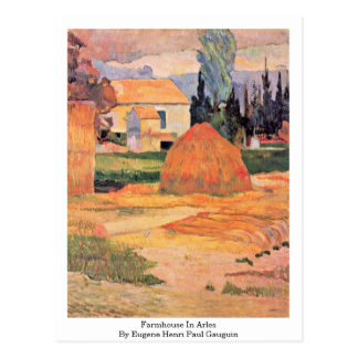 Farmhouse In Arles By Eugene Henri Paul Gauguin Postcard