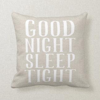 Farmhouse Linen Good Night Sleep Tight Pillow