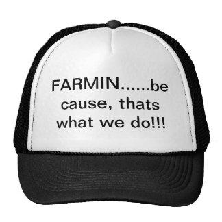 Farmin que es lo que hacemos, gorra de la granja