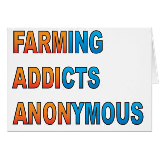 Farming Addicts Anonymous Card