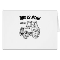 Farming Farmer Tractor This is How I Roll Card
