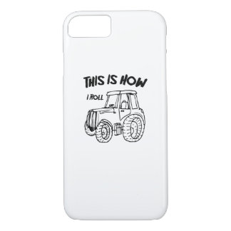 Farming Farmer Tractor This is How I Roll iPhone 8/7 Case