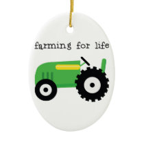 Farming For Life Ceramic Ornament