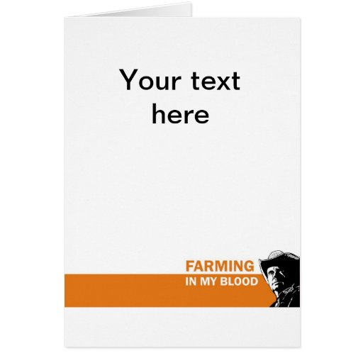 Farming in my blood, gift for a farmer or rancher cards