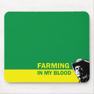 Farming in my blood, gift for a farmer or rancher mouse pads