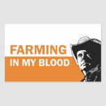 Farming in my blood, gift for a farmer or rancher rectangular sticker