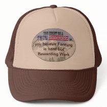 farming is hard but rewarding work trucker hat
