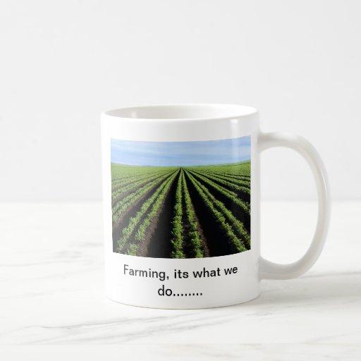 Farming is what we do, Mug