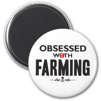 Farming Obsessed 2 Inch Round Magnet