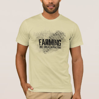 Farming t-shirt Dirt, Sweat & Tractors