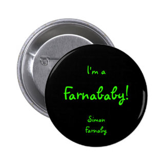 Farnababy Pinback Buttons