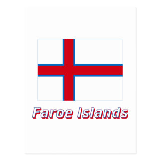 Faroe Islands Flag with Name Post Cards