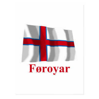 Faroe Islands Waving Flag with Name in Faroese Post Cards