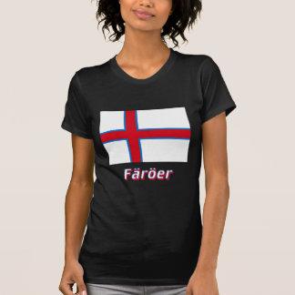 Färöer Flagge mit Namen T Shirt