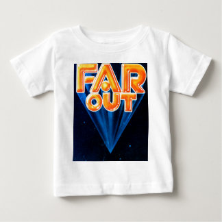 FarOut1 Baby T-Shirt