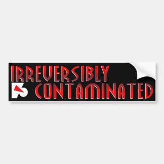 Farscape Irreversibly Contaminated Bumper Sticker