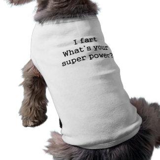 Fart. ¿Cuál es su superpoder? - Camiseta del perro Playera Sin Mangas Para Perro
