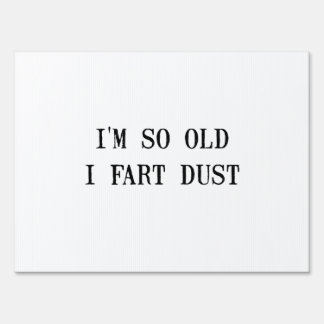 Fart Dust Signs