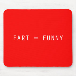 Fart = Funny Mouse Pad