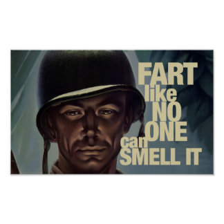 Fart like no one can smell it print