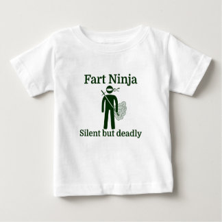 Fart Ninja Silent but deadly Baby T-Shirt