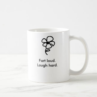 Fart ruidosamente. Ría difícilmente Taza De Café