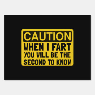 Fart Second Lawn Signs