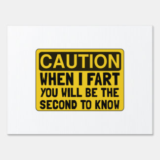 Fart Second Yard Sign