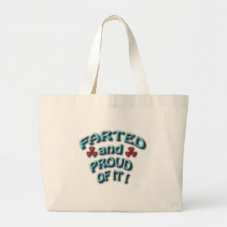 farted and proud of it jumbo tote bag