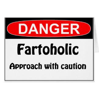 Farting Danger Fartoholic Card
