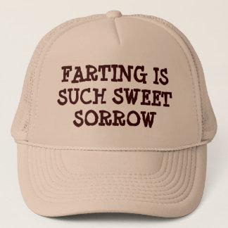 Farting is Such Sweet Sorrow Trucker Hat