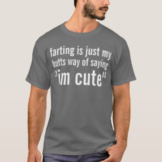 farting T-Shirt