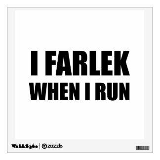 Fartlek When Run Black Wall Decal