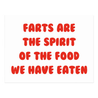 Farts Are The Spirit Of The Food We Have Eaten Post Cards