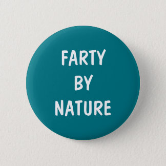 Farty By Nature Button