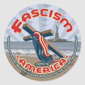 Fascism Came Wrapped Classic Round Sticker