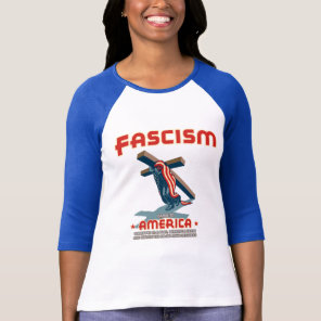 Fascism Came Wrapped T-Shirt