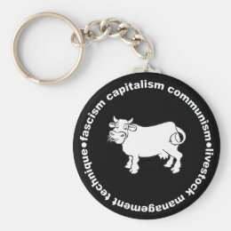 Fascism Capitalism Communism Livestock Management Keychain